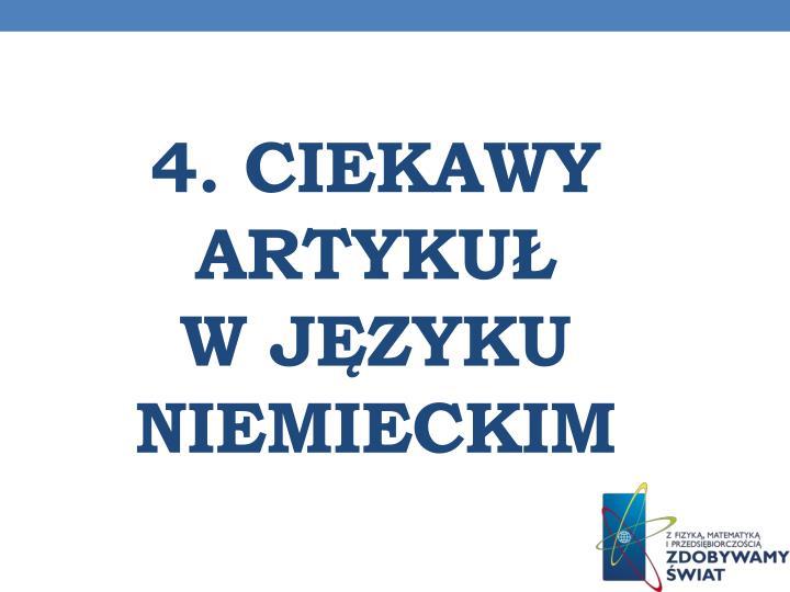 4. CIEKAWY ARTYKUŁ