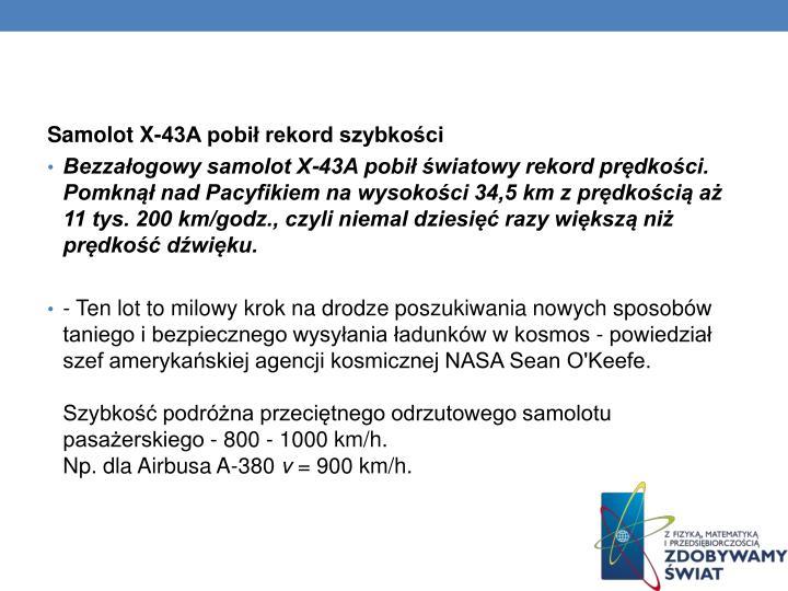 Samolot X-43A pobił rekord szybkości