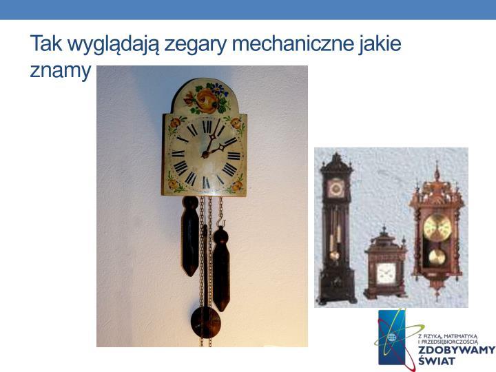 Tak wyglądają zegary mechaniczne jakie znamy