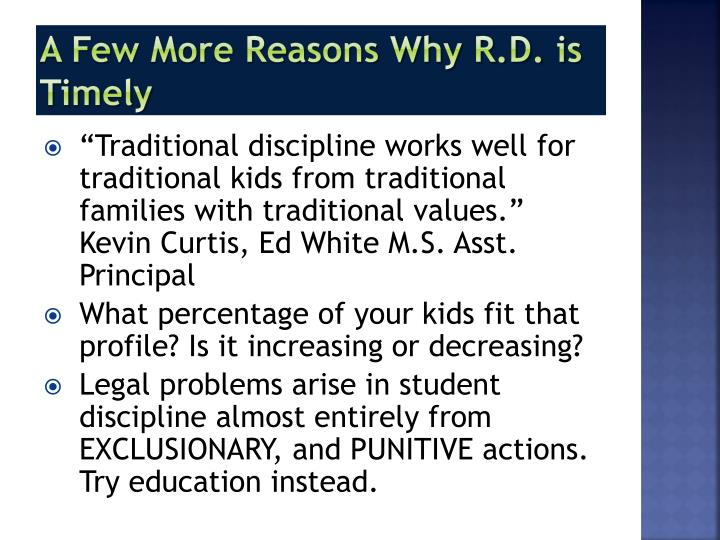 A Few More Reasons Why R.D. is Timely