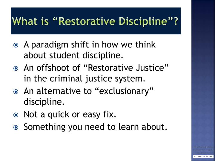 "What is ""Restorative Discipline""?"