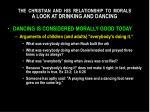 the christian and his relationship to morals a look at drinking and dancing4