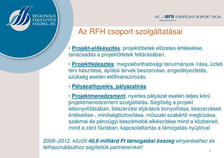 Az RFH csoport szolgáltatásai