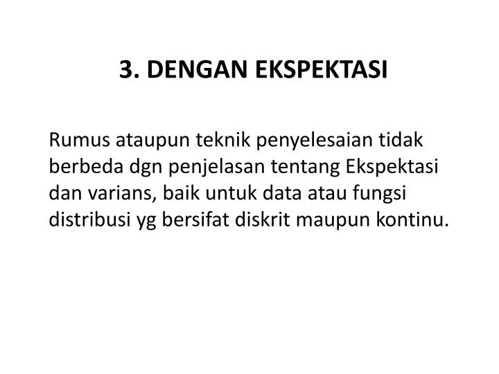 3. DENGAN EKSPEKTASI