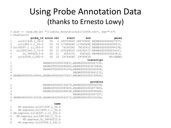 Using Probe Annotation Data