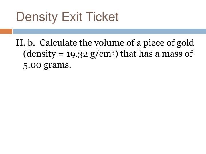 Density Exit Ticket