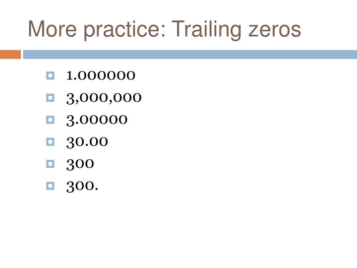 More practice: Trailing zeros