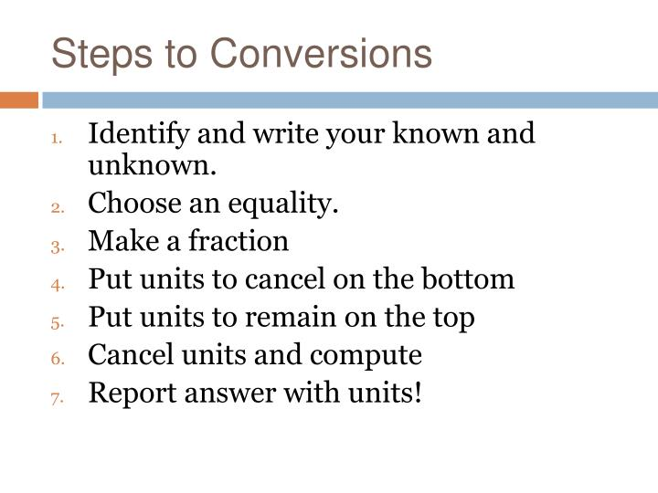 Steps to Conversions