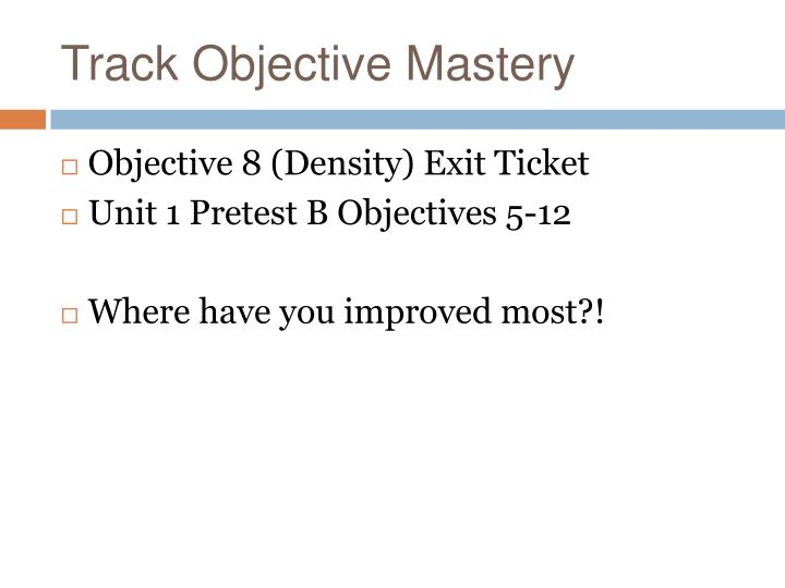 Track Objective Mastery