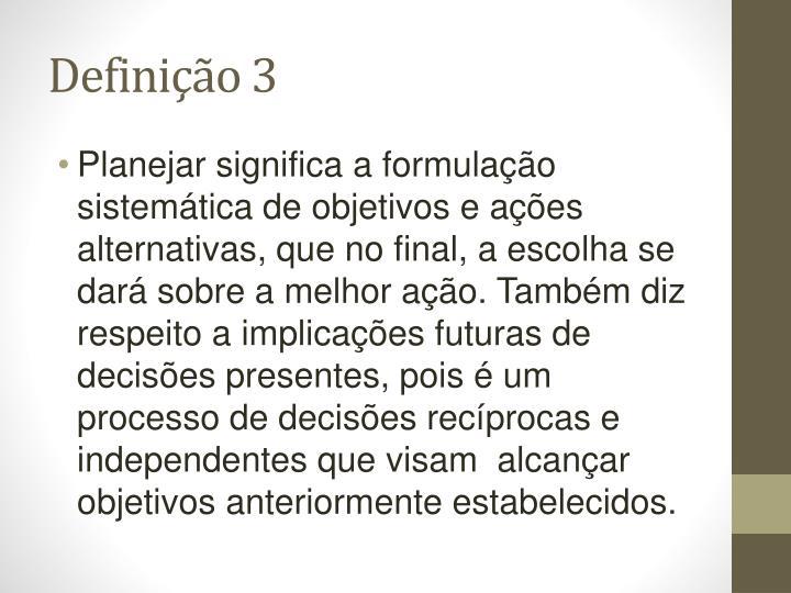 Definio 3
