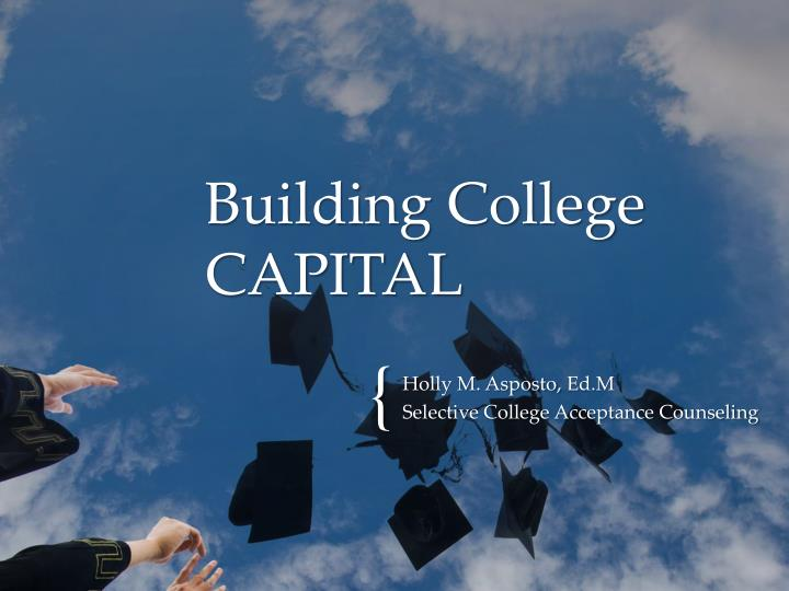 Building college capital