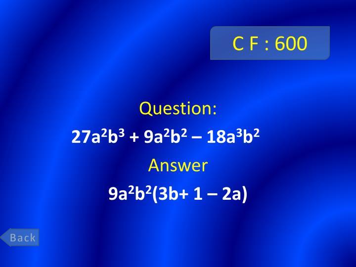 C F : 600
