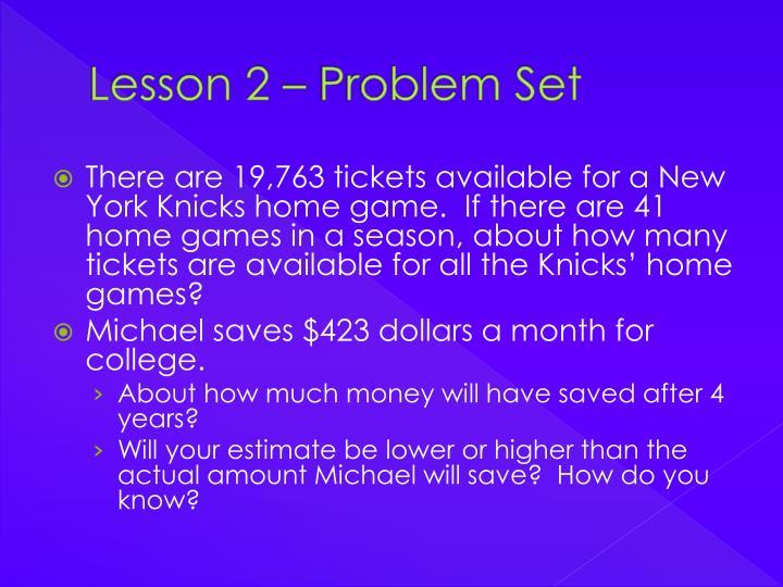 Lesson 2 – Problem Set