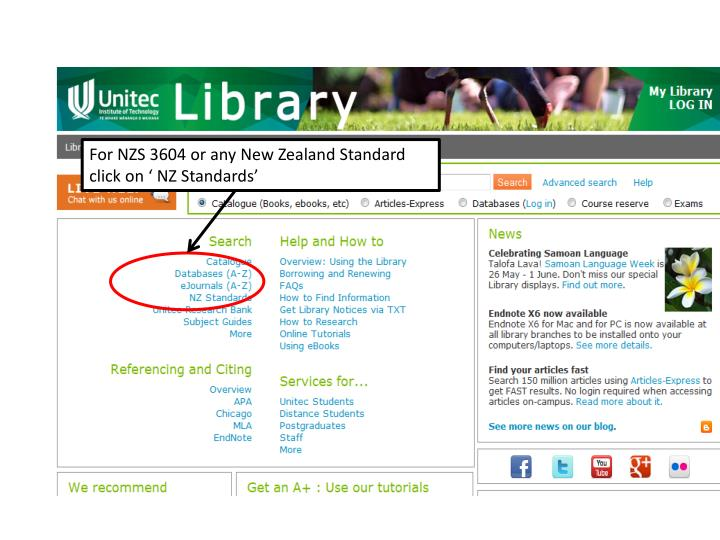 For NZS 3604 or any New Zealand Standard click on ' NZ Standards'