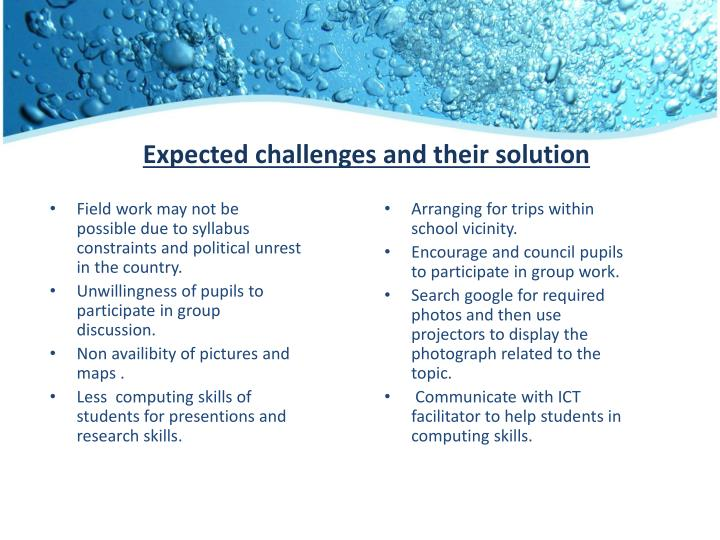 Expected challenges and their solution