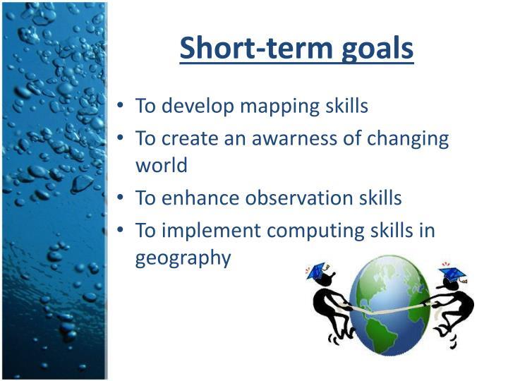 Short-term goals