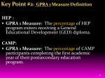 key point 2 gpra 1 measure definition
