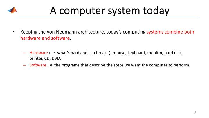 A computer system today