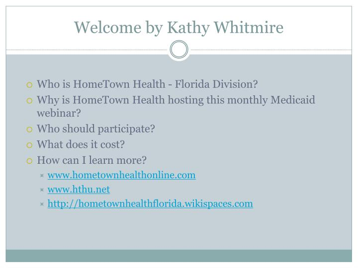 Welcome by kathy whitmire