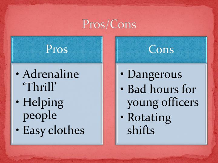 Pros and cons of hiring police officers