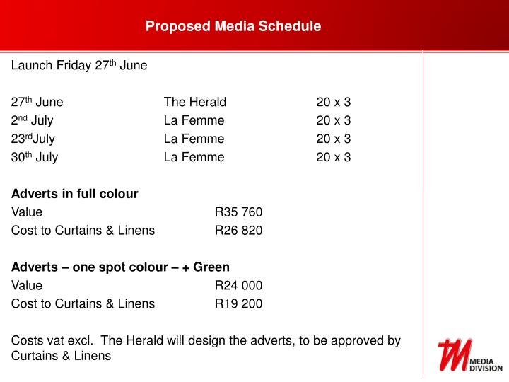 Proposed Media Schedule