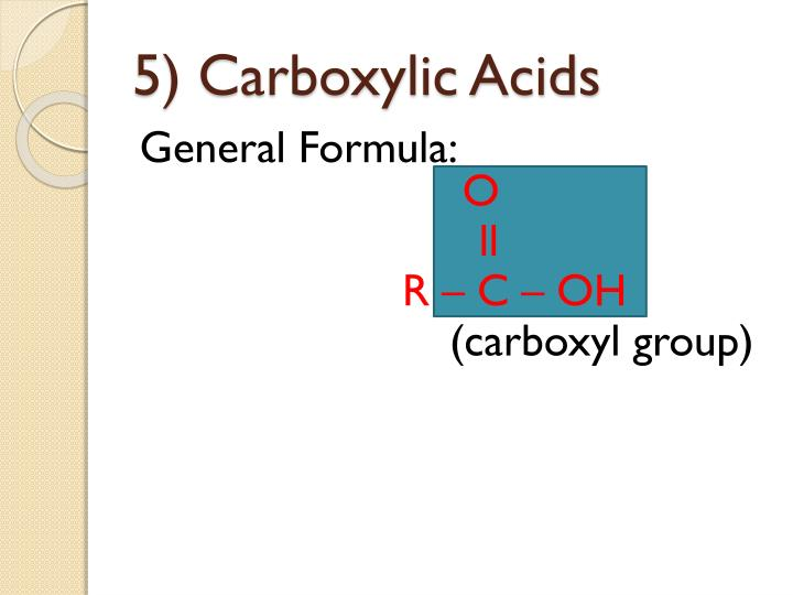 5) Carboxylic Acids