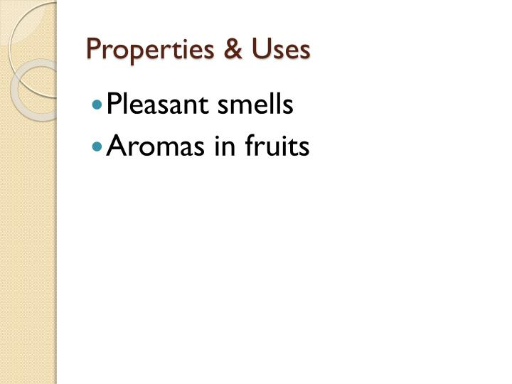 Properties & Uses