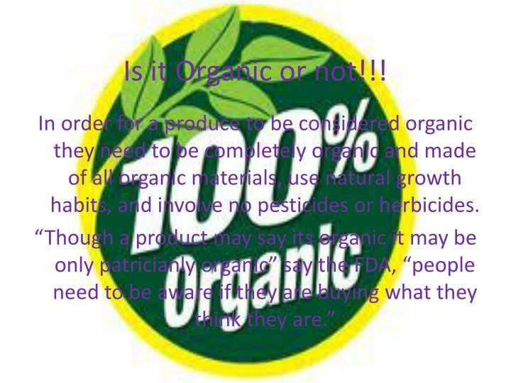 Is it Organic or not!!!