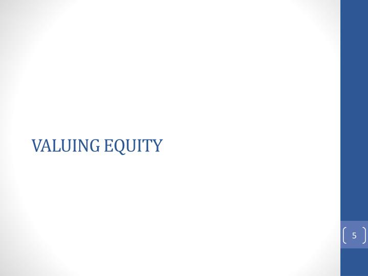 Valuing Equity