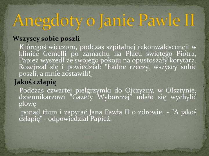 Anegdoty o Janie Pawle II