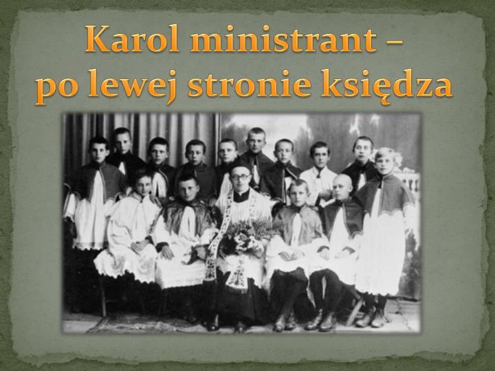 Karol ministrant –