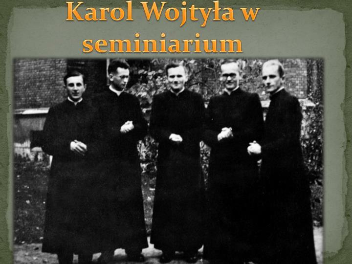 Karol Wojtyła w