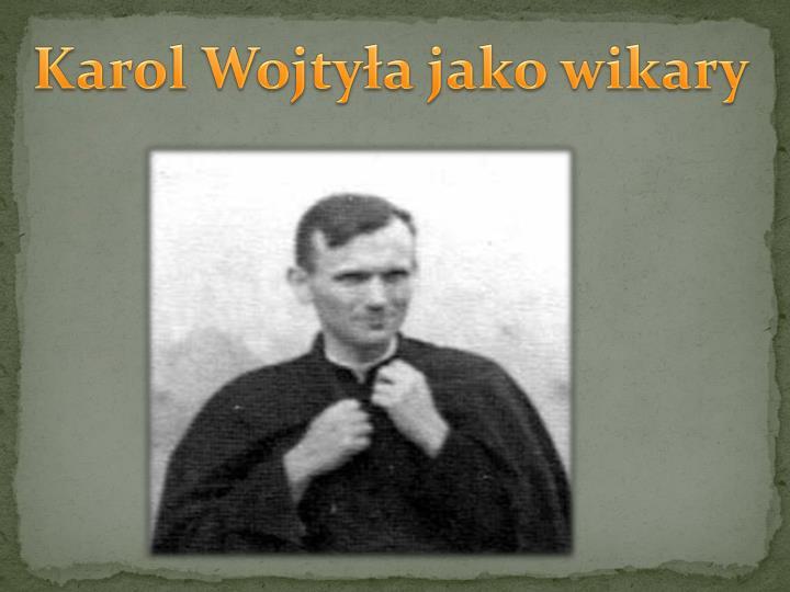 Karol Wojtyła jako wikary