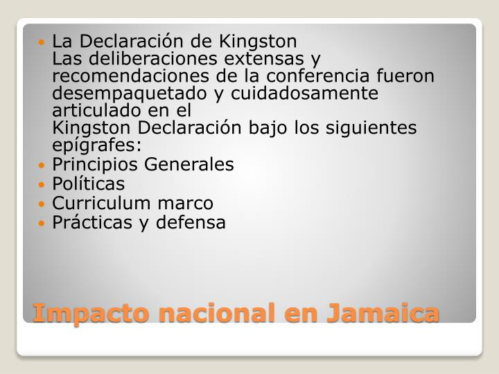 La Declaración de Kingston