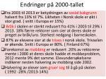 endringer p 2000 tallet