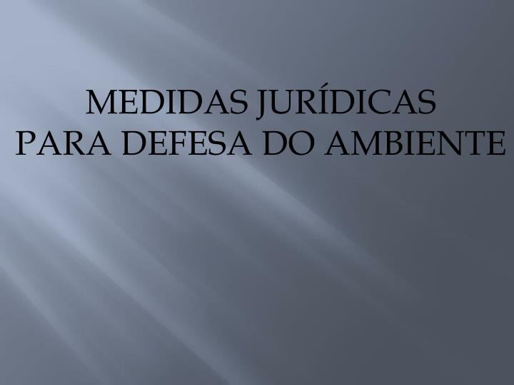 MEDIDAS JURÍDICAS