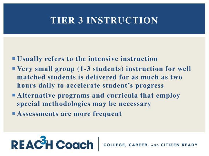 Tier 3 instruction