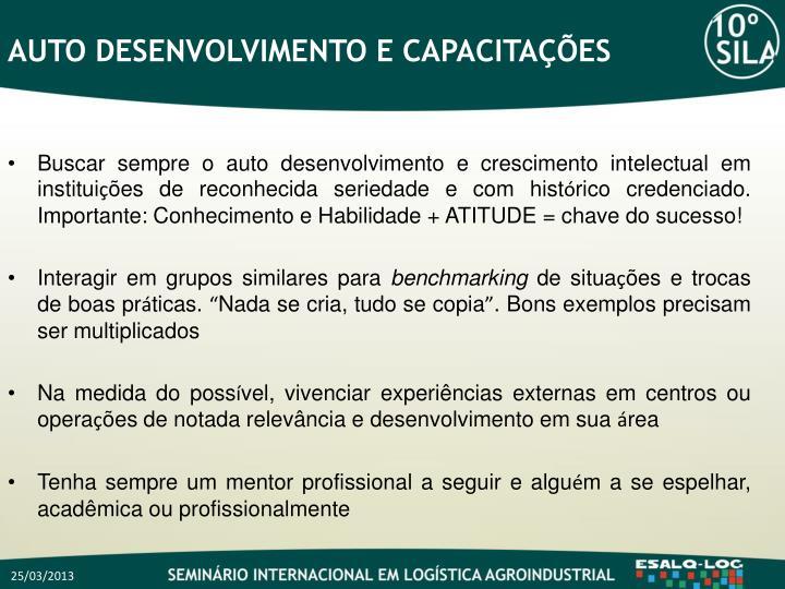 AUTO DESENVOLVIMENTO E CAPACITAÇÕES
