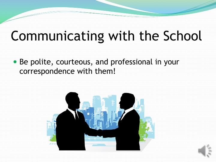Communicating with the School