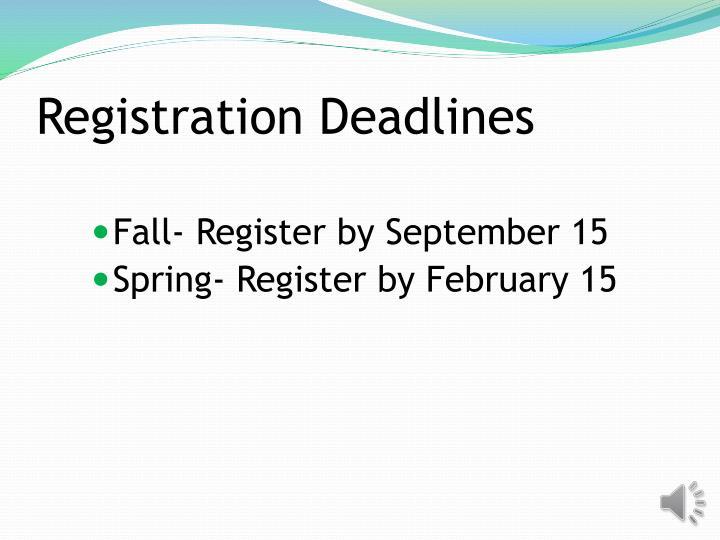 Registration Deadlines