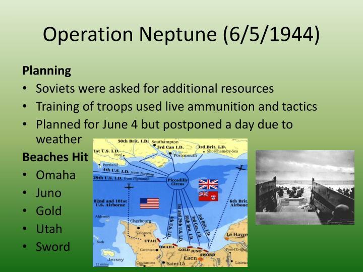 Operation Neptune (6/5/1944)