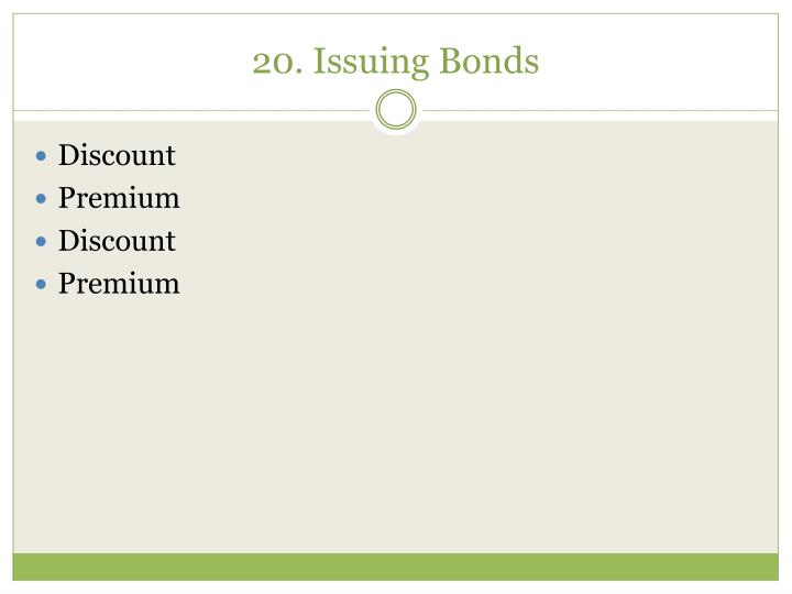 20. Issuing Bonds