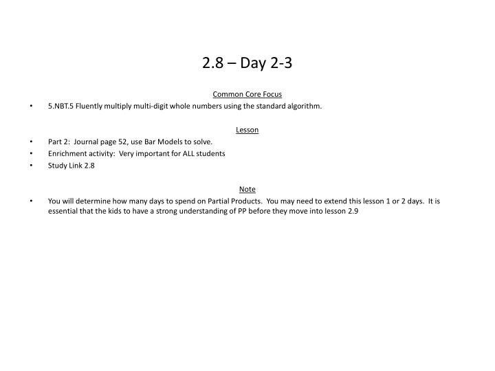 2.8 – Day 2-3