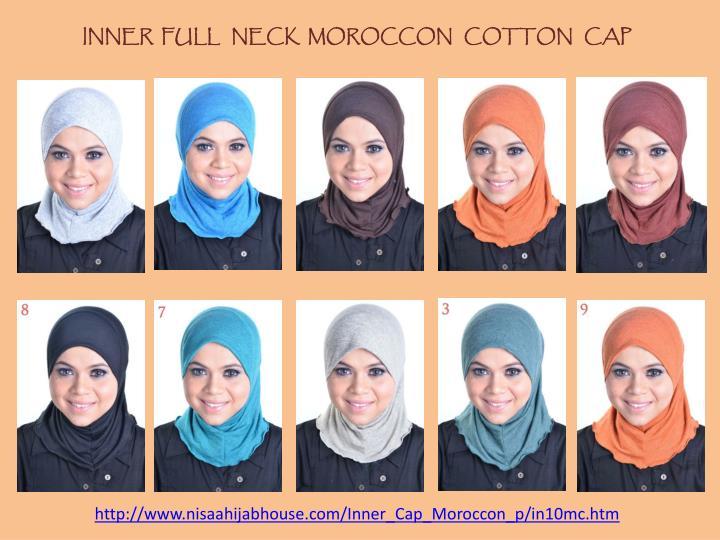 INNER  FULL   NECK  MOROCCON   COTTON   CAP