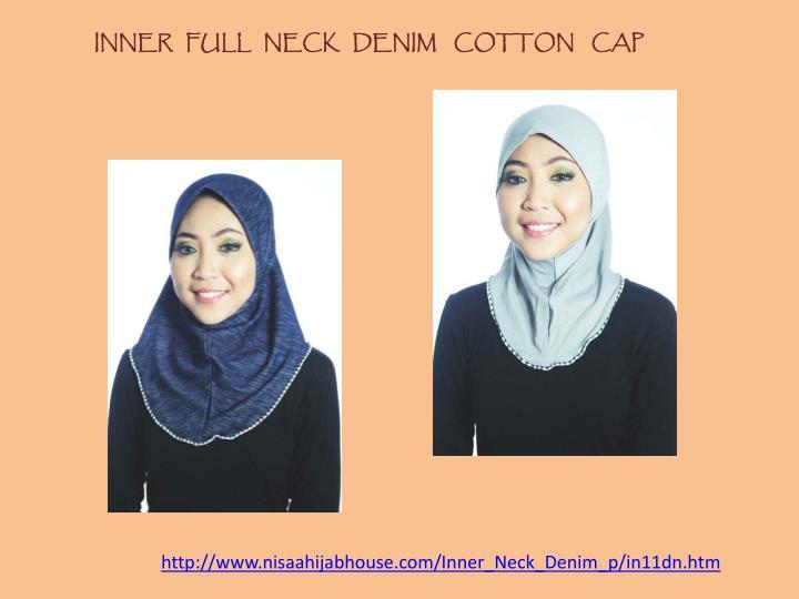 INNER   FULL   NECK   DENIM    COTTON    CAP