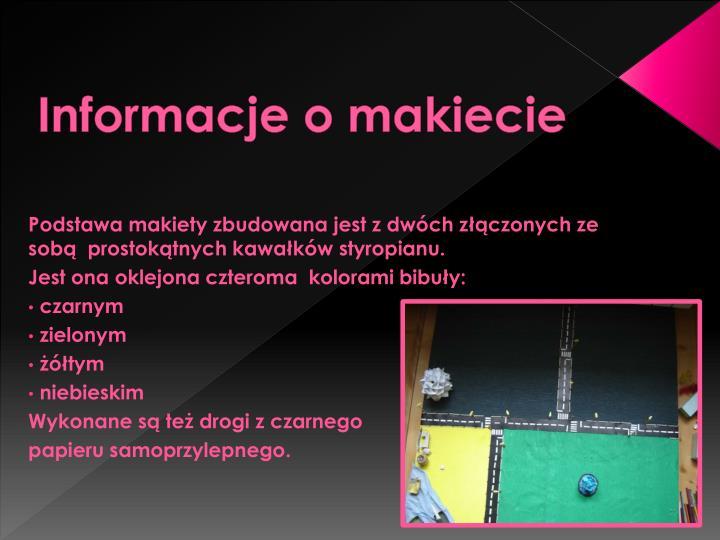 Informacje o makiecie