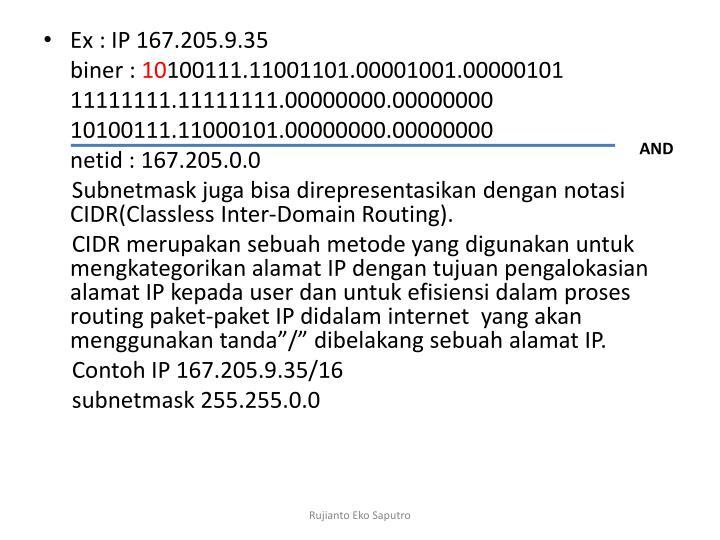 Ex : IP 167.205.9.35