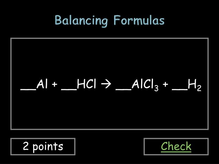 Balancing Formulas