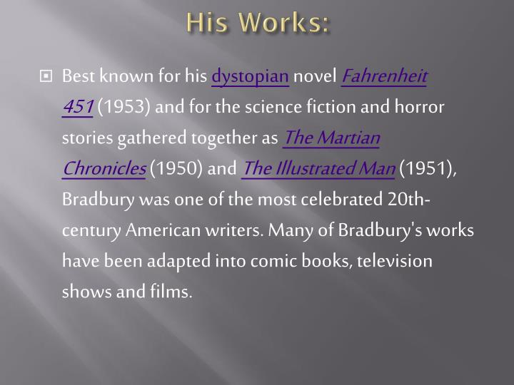His Works:
