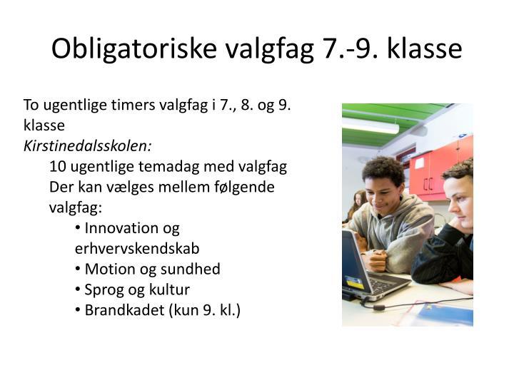 Obligatoriske valgfag 7.-9. klasse